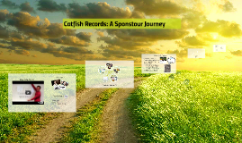 Catfish Records: Our Sponstour Journey