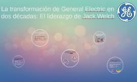La transformación de General Electric en dos décadas: El lid