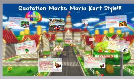 Quotes: Mario Kart Style!!!