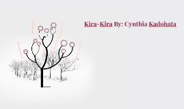 Kira-Kira By: Cynthia Kadohata