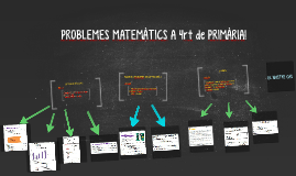 PROBLEMES MATEMÀTICS A 4rt de PRIMÀRIA!