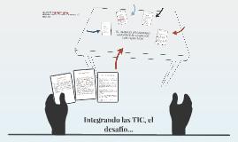 Integrando las TIC, el desafío...