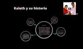 Kaleth y su historia