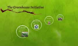 The Greenhouse Initiative