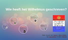 Wie heeft het Wilhelmus geschreven?