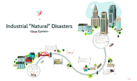 Industrial Natural Disasters