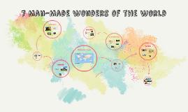 7 Man-Made Wonders of the World