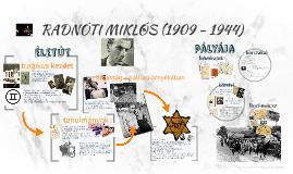 RADNÓTI MIKLÓS (1909 - 1944)   életút és pályakép