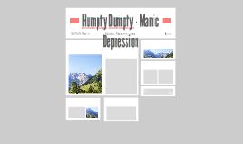 Humpty Dumpty - Manic Depression