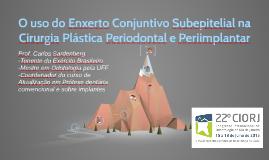 O uso do Enxerto Conjuntivo Subepitelial na Cirurgia Plástic