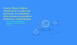 Copy of Deberes Éticos y Deberes Morales de los Creadores de las Nor