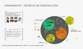 ATENDIMENTO - TÉCNICAS DE COMUNICAÇÃO