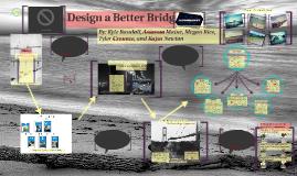 Copy of Design a Better Bridge