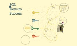 SOLs Keys to Success