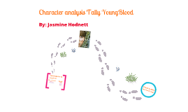 Character analysis Tally YoungBlood