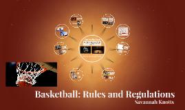 Basketball: Rules and Regulations