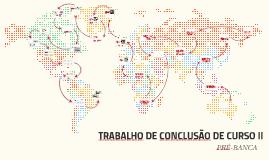 Copy of TRABALHO DE CONCLUSÃO DE CURSO II