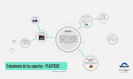 Tratamiento de los soportes - PLÁSTICOS