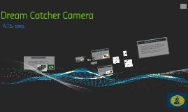 Dream Catcher Camera