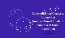 Promoting Nontraditional Student Success at Your Institution