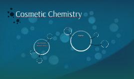 Cosmetic Chemistry