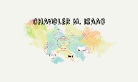 Chandler M. Isaac