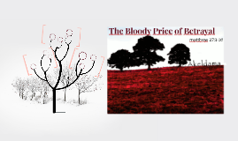 The Bloody Price of Betrayal