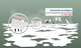 Copy of INNOVACION TECNOLOGICA