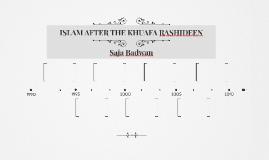 ISLAM AFTER THE KHUAFA RASHIDEEN