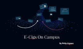 E-Cigs On Campus