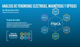 ANÁLISIS DE FENÓMENOS ELÉCTRICOS, MAGNÉTICOS Y ÓPTICOS