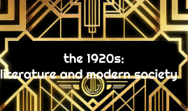 the 1920s: literature and modern society