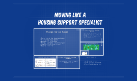Moving Like a Housing Support Specialist