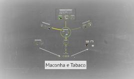 Maconha e Tabaco