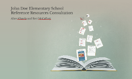 John Doe Elementary School Consultation