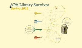APA Library Survivor