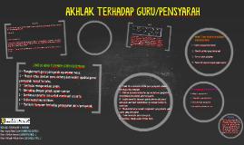 AKHLAK TERHADAP GURU/PENSYARAH