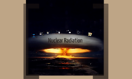 Copy of Nuclear Radiation