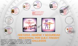 Copy of HIGIENE Y SEGURIDAD INDUSTRIAL