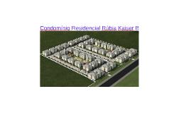 Condomínio Residencial Rúbia Kaiser B