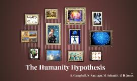 The Humanity Hypthoseis