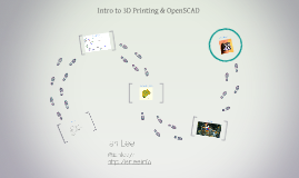 In Intro to 3D Printing & OpenSCAD