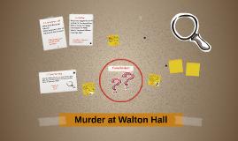 Copy of Murder at Walton Hall