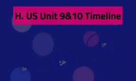 H. US Unit 9&10 Timeline