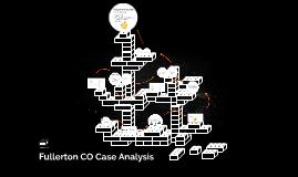 Fullerton CO Case Analysis