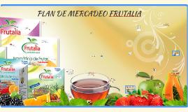 Copy of PLAN DE MERCADEO FRUTALIA