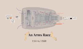 An Arms Race