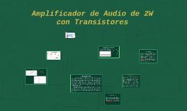 Copy of Amplificador de Audio de 2W con Transistores