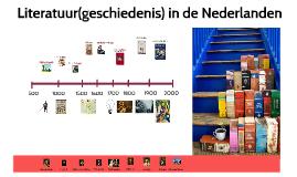 Copy of v6 Literatuur(geschiedenis) in de Nederlanden