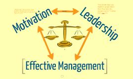 A Balancing Act: Motivation and Leadership